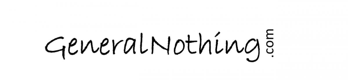 General Nothing